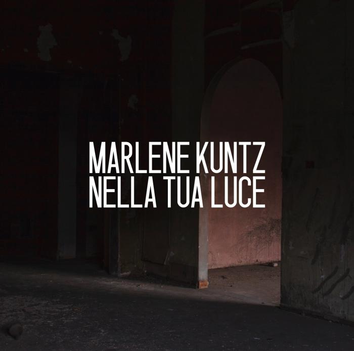 Marlene-Kuntz-Nella-Tua-Luce-recensione
