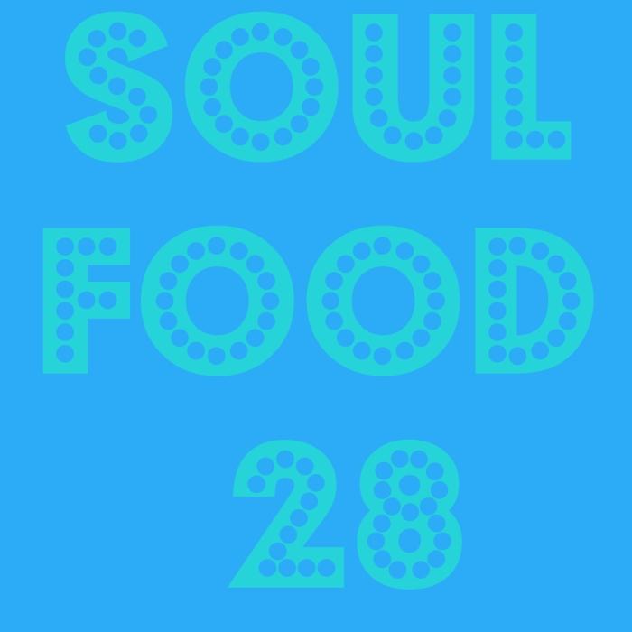 soul food 28