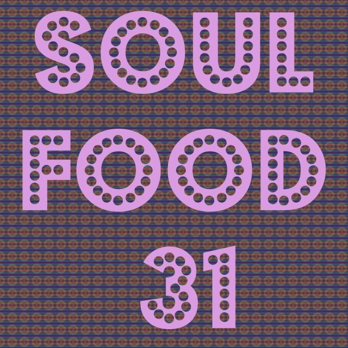 soul food 31