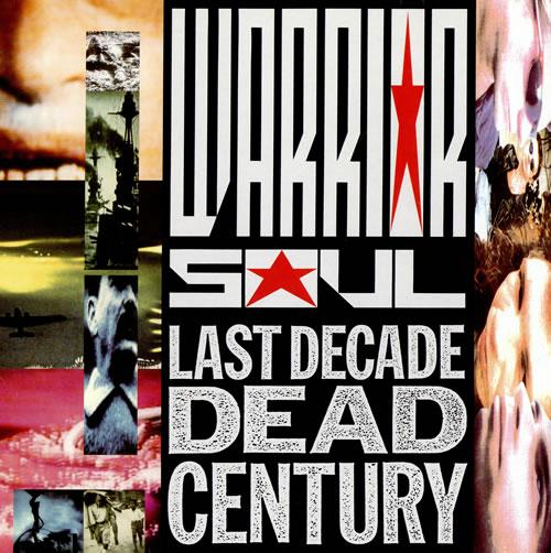 Warrior+Soul+-+Last+Decade+Dead+Century+-+LP+RECORD-463879