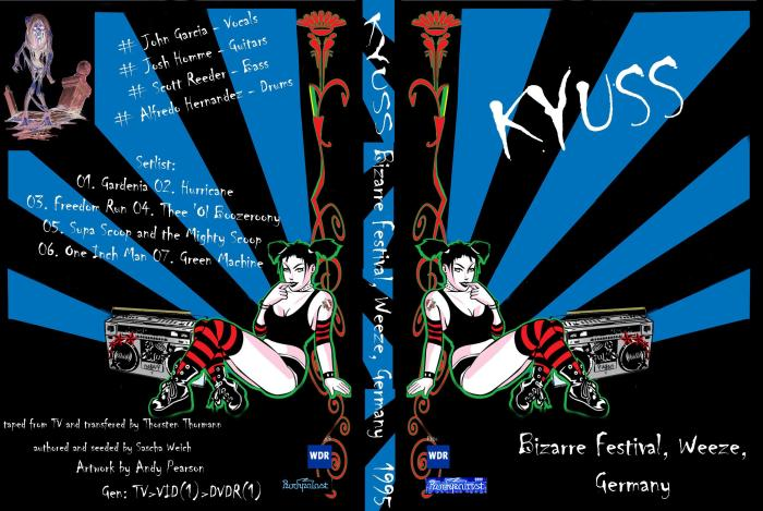 Kyuss - 1995-08-19 - Bizarre Festival 1995 (v3)
