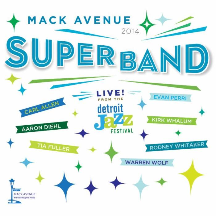the-mack-avenue-superband-live-from-the-detroit-jazz-festival